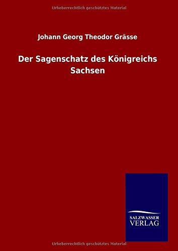 9783846087039: Der Sagenschatz des Königreichs Sachsen