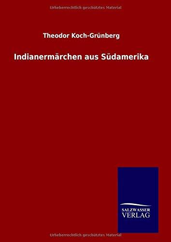 9783846087084: Indianermärchen aus Südamerika (German Edition)