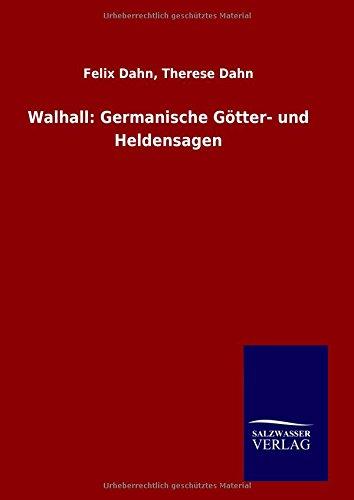 9783846087183: Walhall: Germanische Götter- und Heldensagen (German Edition)