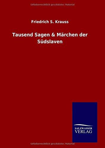 9783846087299: Tausend Sagen & Märchen der Südslaven