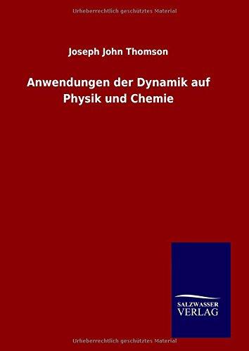 9783846088692: Anwendungen der Dynamik auf Physik und Chemie