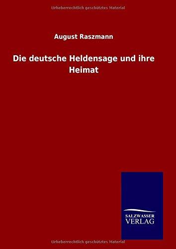 9783846089453: Die deutsche Heldensage und ihre Heimat