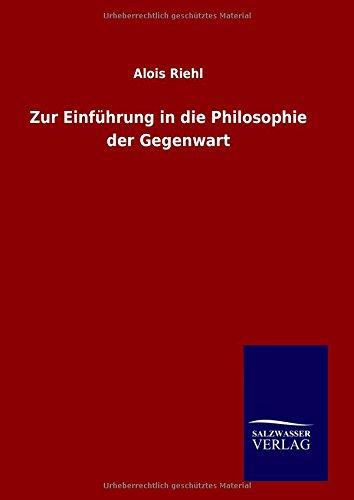9783846089507: Zur Einführung in die Philosophie der Gegenwart (German Edition)