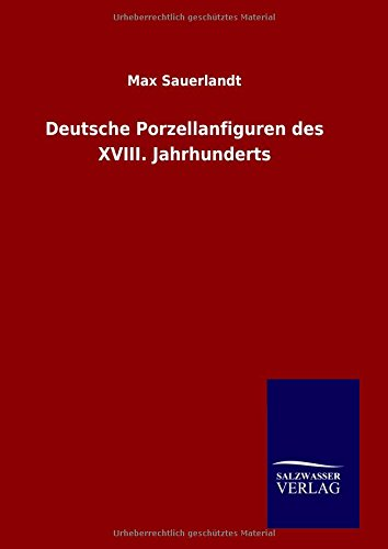 9783846089705: Deutsche Porzellanfiguren des XVIII. Jahrhunderts