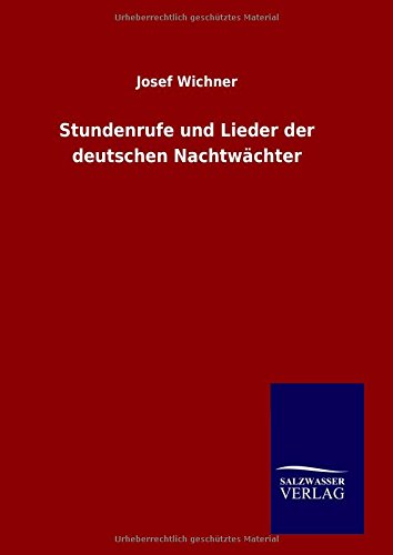 9783846089941: Stundenrufe und Lieder der deutschen Nachtwächter