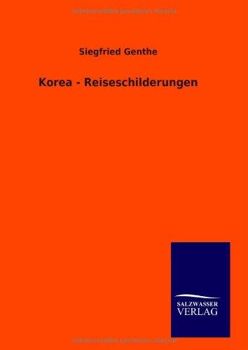 9783846090220: Korea - Reiseschilderungen