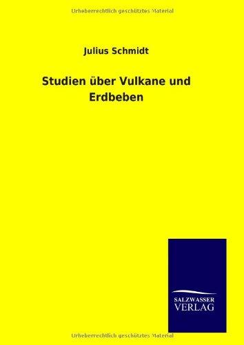 9783846090503: Studien über Vulkane und Erdbeben