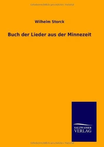 9783846091562: Buch der Lieder aus der Minnezeit