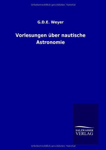 9783846092538: Vorlesungen über nautische Astronomie