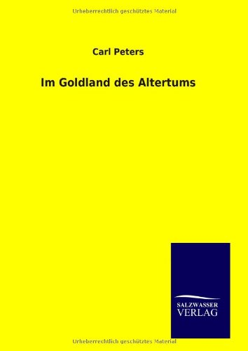9783846093573: Im Goldland des Altertums
