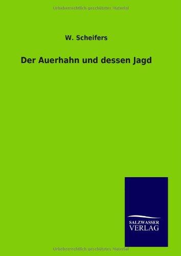 9783846093870: Der Auerhahn und dessen Jagd