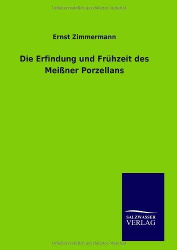 9783846093979: Die Erfindung und Frühzeit des Meißner Porzellans