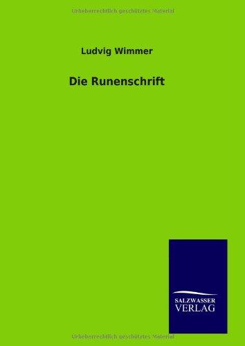 Die Runenschrift: Ludvig Wimmer
