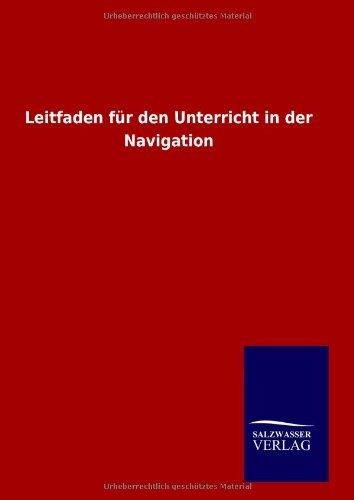 9783846094662: Leitfaden für den Unterricht in der Navigation