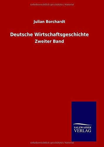 9783846096161: Deutsche Wirtschaftsgeschichte (German Edition)