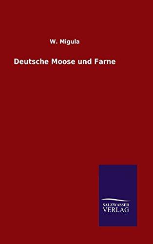 9783846096659: Deutsche Moose und Farne (German Edition)