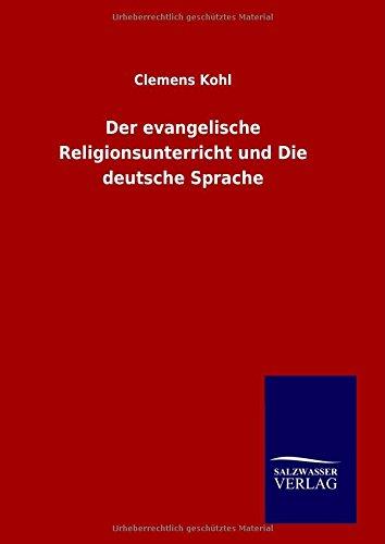 9783846096925: Der evangelische Religionsunterricht und Die deutsche Sprache