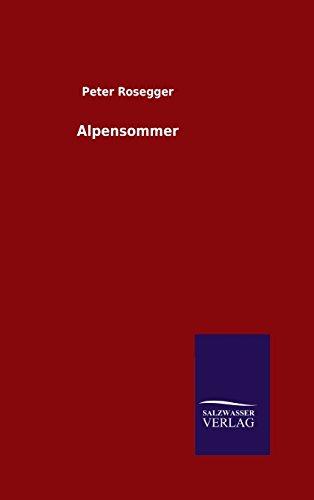 9783846098097: Alpensommer (German Edition)