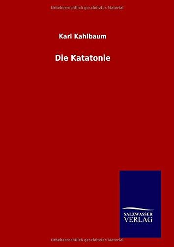 9783846098264: Die Katatonie