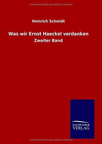 9783846098417: Was wir Ernst Haeckel verdanken