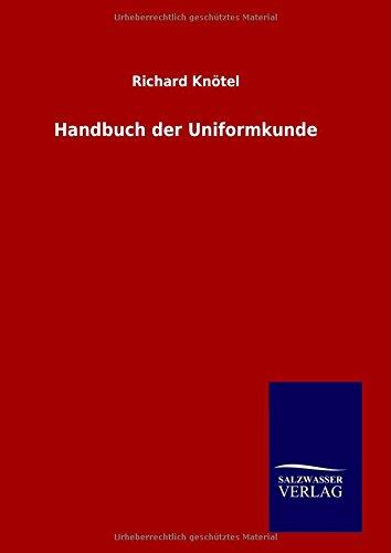 9783846098523: Handbuch der Uniformkunde (German Edition)