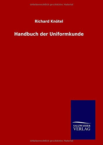 9783846098523: Handbuch der Uniformkunde
