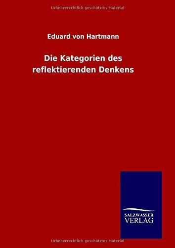 9783846099278: Die Kategorien des reflektierenden Denkens (German Edition)