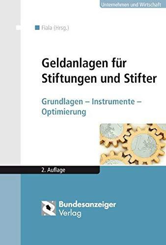 9783846200223: Geldanlagen für Stiftungen und Stifter: Grundlagen - Instrumente - Optimierung
