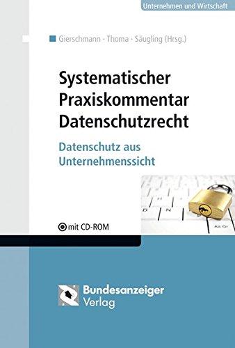 Systematischer Praxiskommentar Datenschutzrecht: Sibylle Gierschmann