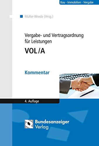 Vergabe- und Vertragsordnung für Leistungen - VOL/A: Malte Müller-Wrede