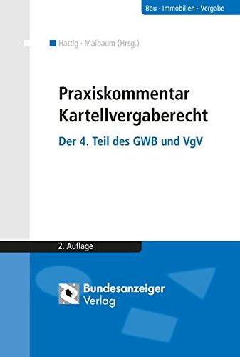 Praxiskommentar Kartellvergaberecht: Oliver Hattig