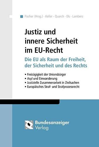 Justiz und innere Sicherheit im EU-Recht: Matthias Keller