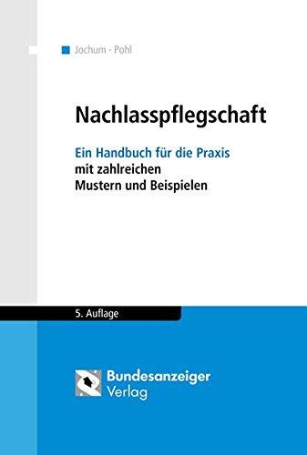 9783846202166: Nachlasspflegschaft: Ein Handbuch für die Praxis mit zahlreichen Mustern und Beispielen