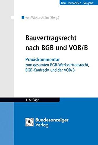 Bauvertragsrecht nach BGB und VOB/B: Mark von Wietersheim