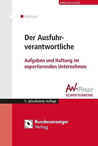 9783846202289: Der Ausfuhrverantwortliche: Aufgaben und Haftung im exportierenden Unternehmen