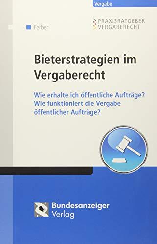Bieterstrategien im Vergaberecht: Thomas Ferber