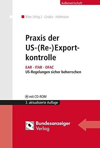 Praxis der US-(Re-)Exportkontrolle: J�rgen B�er