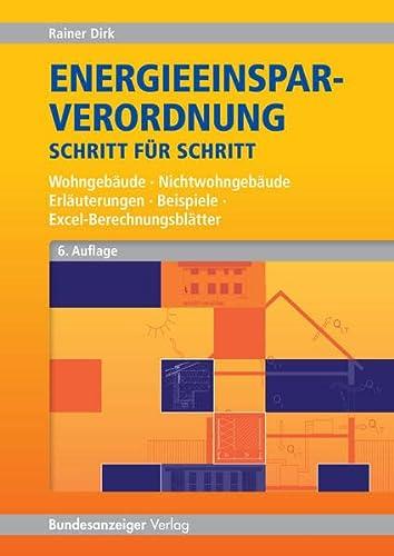 Energieeinsparverordnung Schritt für Schritt: Dirk Rainer