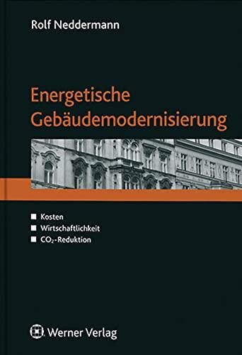 9783846203330: Energetische Geb�udemodernisierung: Kosten - Wirtschaftlichkeit - CO2-Reduktion