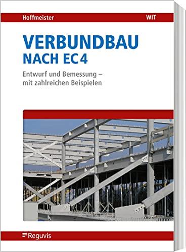 9783846203750: Verbundbau nach EC 4: Entwurf und Bemessung - mit zahlreichen Beispielen