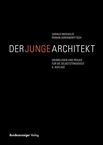 Der junge Architekt: Harald Michaelis