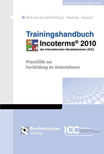 Trainingshandbuch Incoterms® 2010: Jan Dwornig