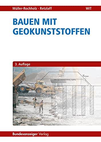 9783846204573: Bauen mit Geokunststoffen