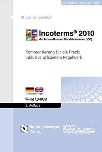 Incoterms® 2010 der Internationalen Handelskammer (ICC): Christoph Graf von Bernstorff
