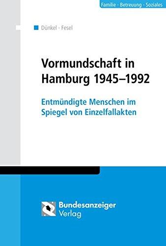 Vormundschaft in Hamburg 1945-1992: Barbara Dünkel