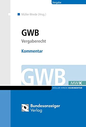 GWB   Kommentar: Vergaberecht: Steffen Amelung, Elisabeth