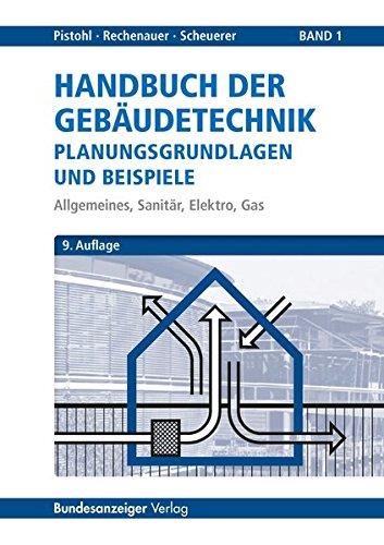Handbuch der Gebäudetechnik - Planungsgrundlagen und Beispiele: Band ...