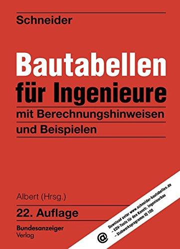 Bautabellen für Ingenieure: Klaus-J�rgen Schneider