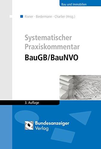 9783846206706: Systematischer Praxiskommentar BauGB/BauNVO