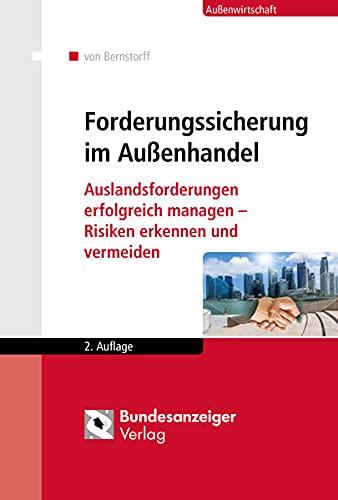9783846206942: Forderungssicherung im Außenhandel: Auslandsforderungen erfolgreich managen - Risiken erkennen und vermeiden